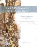 ORLANDO (Stéphane), WUIDAR (Laurence), éd. : Les XIV Sequenze de Luciano BERIO. Quatorze analyses en séquence. Sampzon, DELATOUR FRANCE, (www.editions-delatour.com), 2015, 259 p. – 29, 90 €.