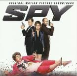 SPY: Réalisateur : Paul Feig. Compositeur superviseur Erica Weis. 1CD Milan n° 399 726-2