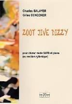 Charles BALAYER – Gilles DENECKER : Zoot jive Dizzy