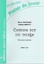 Manu MAUGUIN & Célino BRATTI : Comme sur un nuage.  Pièce pour accordéon. Elémentaire. Lafitan : P.L.2955.