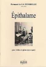 Fernand de LA TOMBELLE (1854-1928) : Epithalame  pour violon et piano (ou orgue). Delatour : DLT2479.