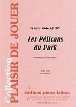 Jean-Claude AMIOT : Les Pélicans du Park  pour saxophone alto et piano. Débutant. Lafitan : P.L.2933.